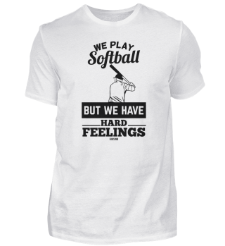 cool softball saying