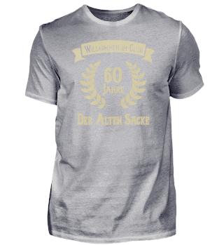 60 Jahre - Club der Alten Säcke