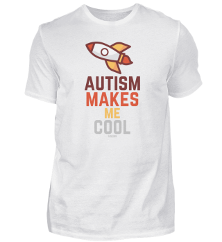Autism Makes Me Cool