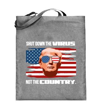 Shut Down The Virus Not The Country