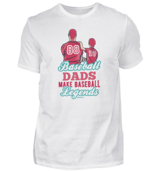 Baseball Dads Make Baseball Legends