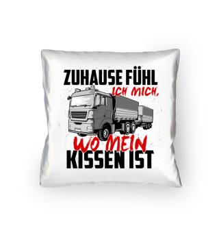 Lastwagen · LKW · Zuhause fühle ich mich