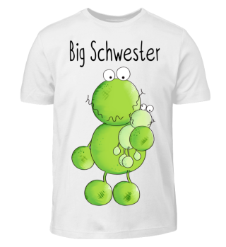 Big Schwester Frosch