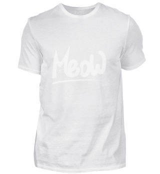 Meow funny cats lover Miau