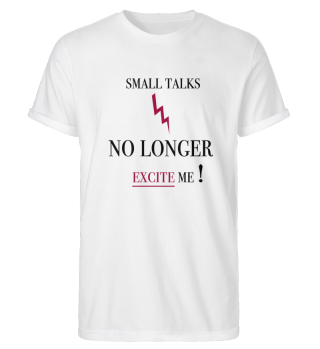 Small Talks T-shirt