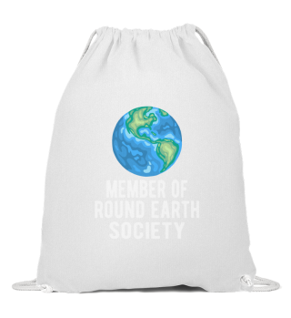 Sarcastic Flat Earth:Member of Round