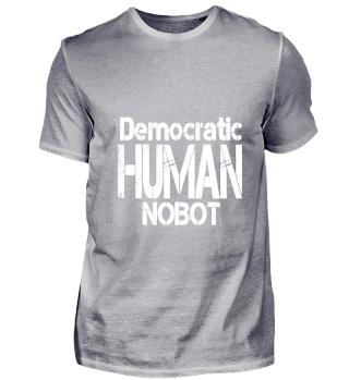 DEMOCRATIC HUMAN NOBOT