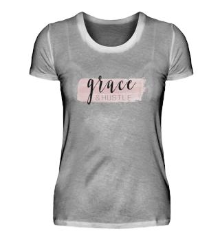 Anmut Shirt: Grace & Hustle