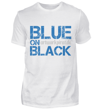BLUE ON BLACK by artworkpirat.de