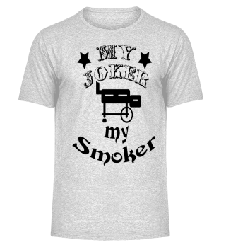 My joker is my smoker