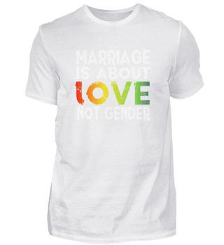 Marriage is about love not gender