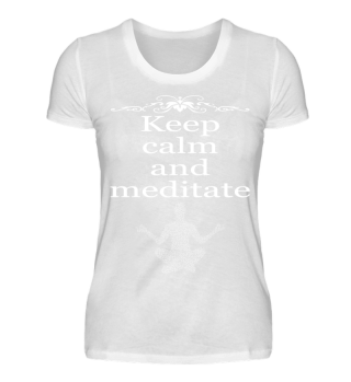 Keep calm and meditate, Yoga, Meditation, Buddhismus Shirt