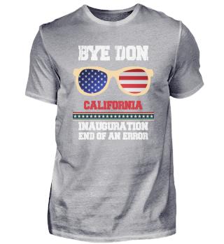 Bye Done California Biden Inauguration