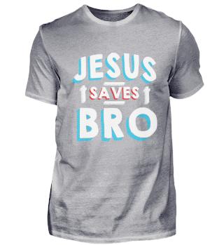 Jesus saves brother