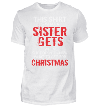 CHRISTMAS WHAT A SISTER