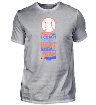 I Coach The Best Baseball Team