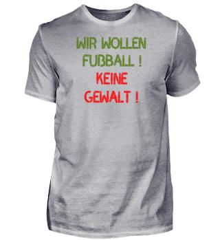 Fussball - Tshirt - keine Gewalt