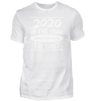 2020 Is The Year Where It All Goes To Sh