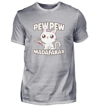 Pew Pew Madafakas Cat