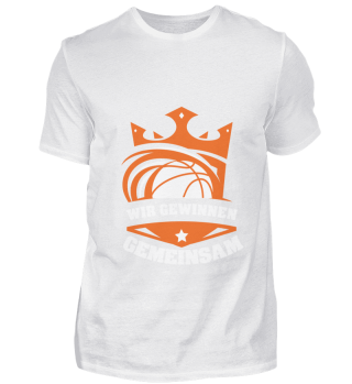 We win together Team Basketball Sports T
