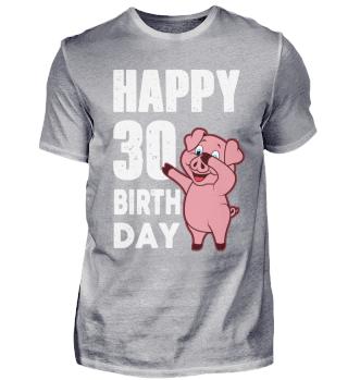 30. Geburtstag 30 Jahre Schweinchen