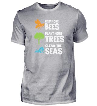 help bees, plant trees, the seas
