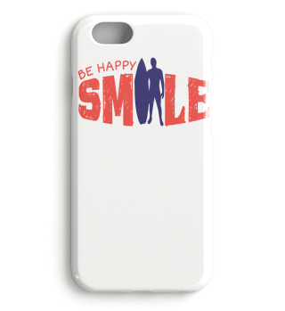 Be Happy Smile - Surfing