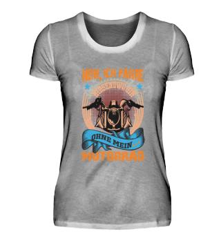 Lustiges Motorrad T-Shirt für Frauen