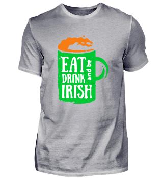 Eat Drink Be Irish St. Patrick´s Day