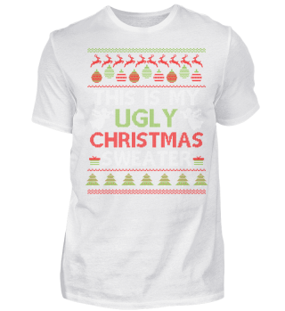 UGLY CHRISTMAS SWEATER T-SHIRT