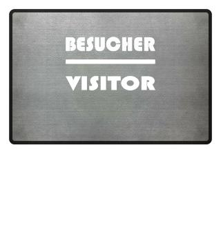 Besucher Visitor Gast