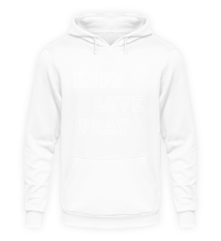 HOPE : LOVE : PRAY