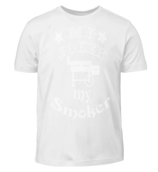 My joker is my smoker