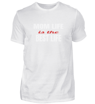 Mom life, Best life