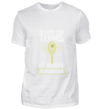 A life without tennis is possible, but m