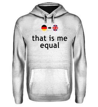Wortwörtlich Deutsch Englisch - equal