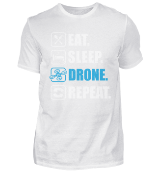 Eat Sleep Drone Repeat