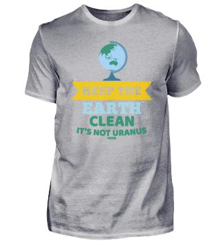 Uranus funny saying environmental protec