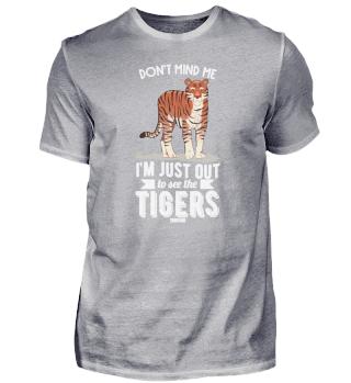 ich bin unterwegs um die Tiger zu sehen