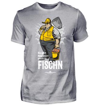 Es gibt koa Lebn noch'm Fischn