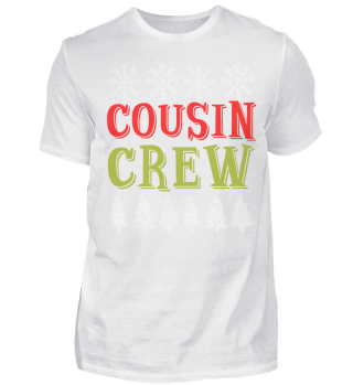 CHRISTMAS COUSIN CREWT T-SHIRT