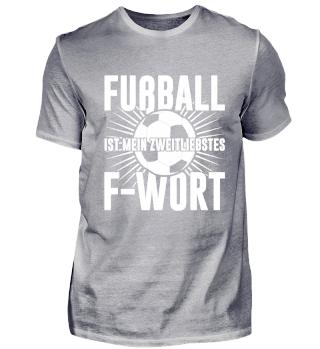 Fußball Sport Zweitliebstes F-Wort