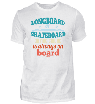 Longboard Skateboard Or This Girl Is On