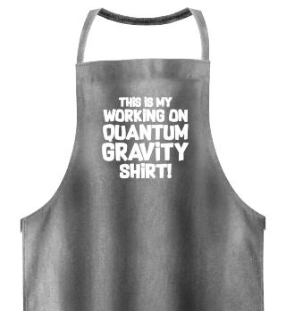 Gift Physicist: Quantum Gravity