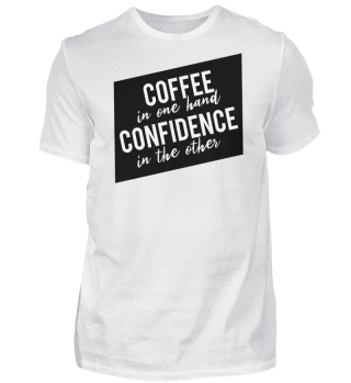 Coffee In Hand Confidence In The Other