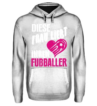 Diese Frau liebt ihren Fussballer