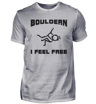 Bouldern Freiheit I Feel Free