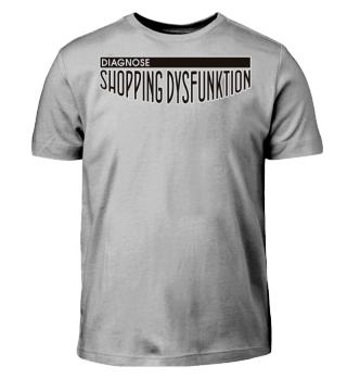 Diagnose Shopping Dysfunktion