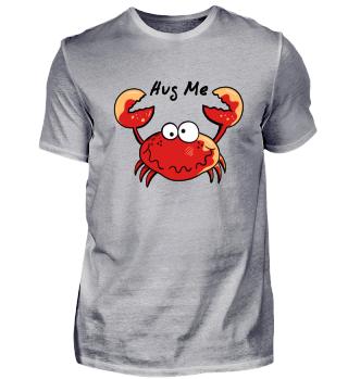 Lustiger Hug Me Krebs I Comic Tiere