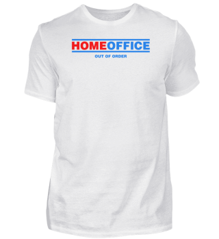 ☛ HOMEOFFiCE #1.9F - OUT OF ORDER